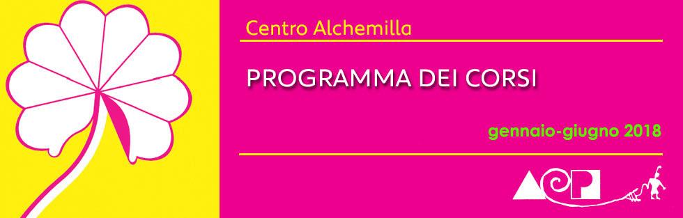 Alchemilla i nostri corsi GENNAIO – GIUGNO  2018