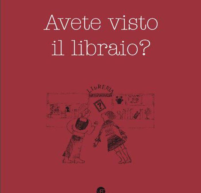 """""""Avete visto il libraio?"""" di Mauro Paolocci"""