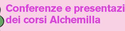 Conferenze e presentazione dei corsi Alchemilla